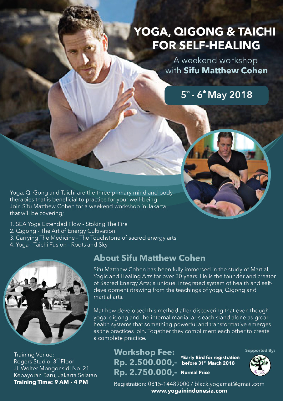 Yoga, Taichi & QiGong For Self Healing with Sifu Matthew Cohen