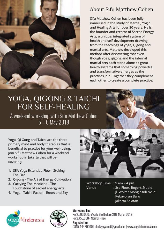 Yoga, Taichi and Qigong For Self Healing with Sifu Matthew Cohen
