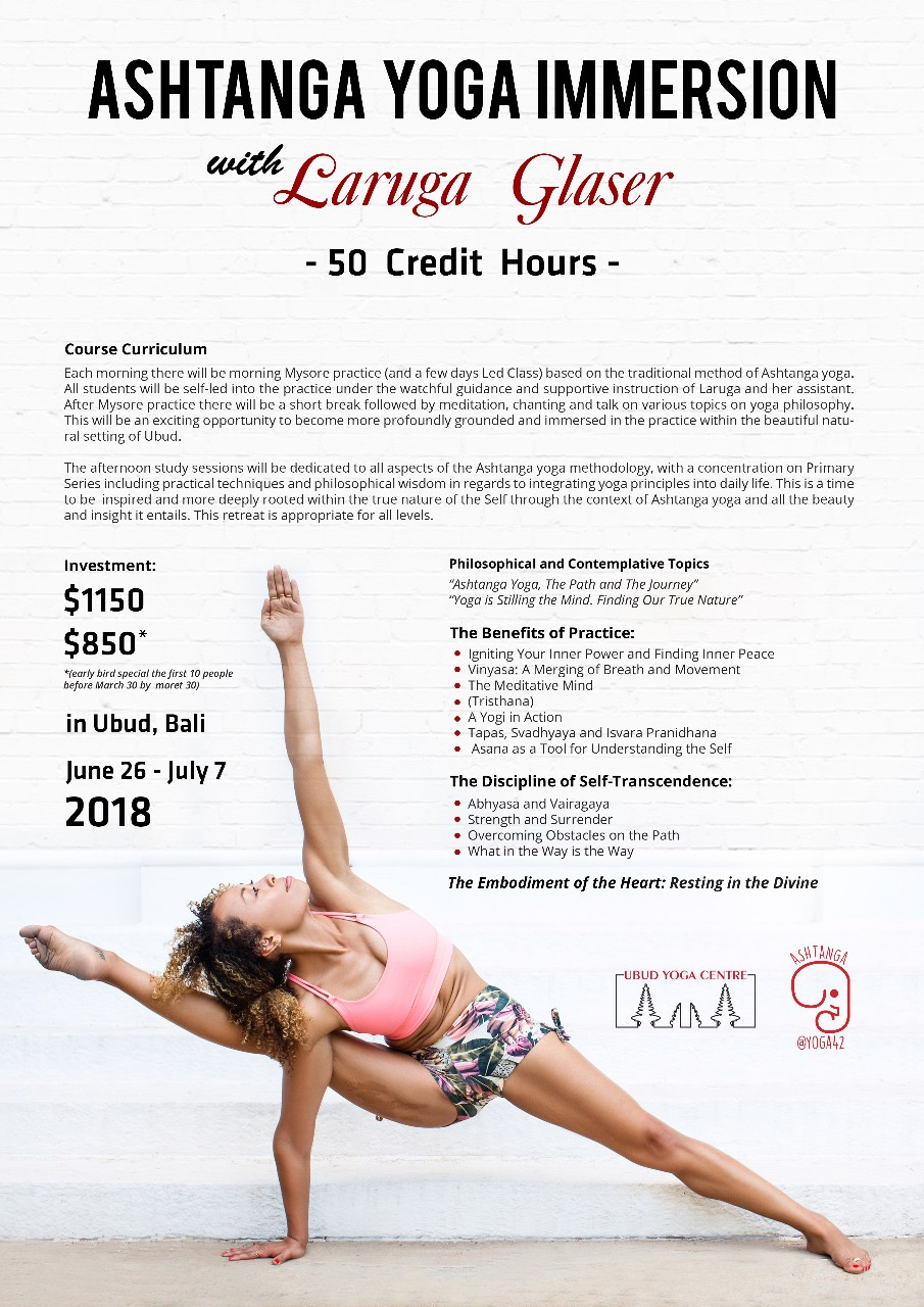 Ashtanga Yoga Immersion with Laruga Glaser at Ubud Yoga Center Bali