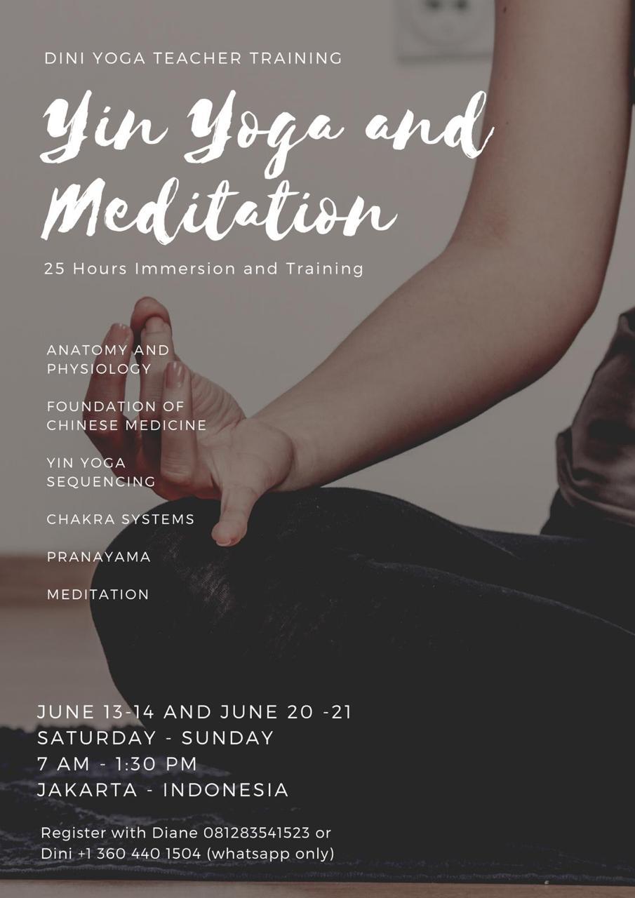 25 Hour Yin Yoga and Meditation Immersion with Dini Maharani